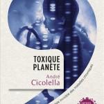 Toxique planète-Cicolella (4)